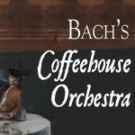 Apollo's Fire: Bach's Coffeehouse Orchestra