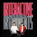 Dan and Phil World Tour 2018: Interactive Introverts