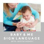 Baby & Me Sign Language Class