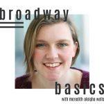 Broadway Basics Class