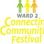 Ward 2 Connecting Communitites Festival