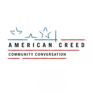 American Creed: Community Conversation