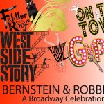 A Broadway Celebration: Leonard Bernstein & Jerome Robbins