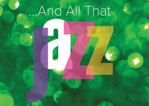 Cleveland Institute of Music: …And All That Jazz