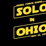 Rebel Force Radio: Solo in Ohio