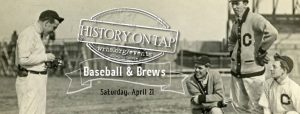 History on Tap: Baseball & Brews
