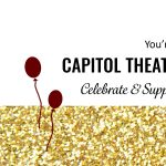 Capitol Theatre Birthday Party