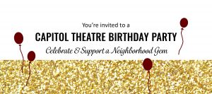 Capitol Theatre Birthday Party