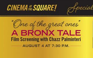 """A Screening of """"A Bronx Tale"""" with Chazz Palminter..."""