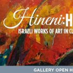 Gallery Open House: Hineni: Here I Am (Part II) Israeli Works of Art in Cleveland Collections