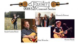 Folknet concert series presents Mustards Retreat