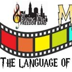 Blazing River Freedom Band presents: Music, the Language of the Movies