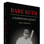 Author Jerry Amernic- Babe Ruth: A Superstar's Legacy