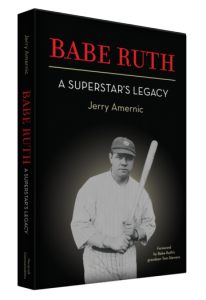 Author Jerry Amernic- Babe Ruth: A Superstar's L...