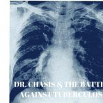 Film Screening & Talk-back - Dr. Chasis And The Battle Against Tuberculosis