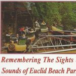 Remembering the Sights and Sounds of Euclid Beach Park