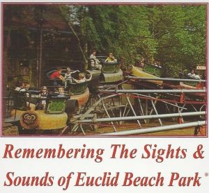 Remembering the Sights and Sounds of Euclid Beach ...