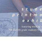 Student Printmakers Show: Menlo Park Academy