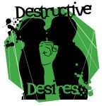 Benefit!! - Destructive Desires - Lakewood