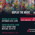"""""""Display the Music"""" - Opening Reception"""