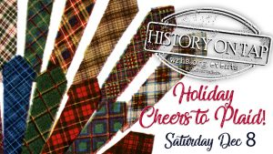 History on Tap: Cheers to Plaid