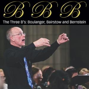 The Three B's: Boulanger, Bairstow and Bernstein