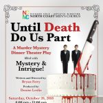 UNTIL DEATH DO US PART - A Murder Mystery Dinner Theater Play.