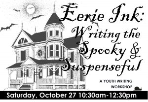 Eerie ink: Writing the Spooky and Suspenseful, a y...