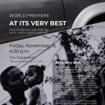 At Its Very Best: World Premiere and Talk