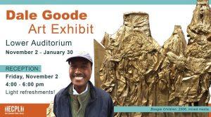 Dale Goode Art Exhibit