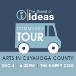 The Sound of Ideas Community Tour: Arts in Cuyahoga County