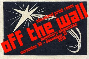 2018 Members Showcase: Off The Wall Opening