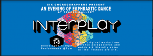 Interplay - An Evening of Ekphrastic dance at Spac...