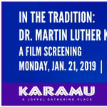 Karamu House In the Tradition Series presents:  A film screening celebrating the life of Dr. Martin Luther King, Jr.