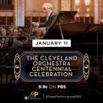 Great Performances:The Cleveland Orchestra Centennial Celebration Premiere