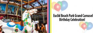 Euclid Beach Park Grand Carousel Birthday Party!