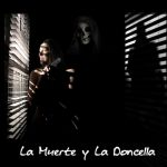La Muerte y La Doncella( Death and The Maiden) by Ariel Dorfman