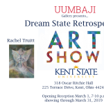 Art Show at Kent State University Features Dream State Retrospective