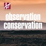 Observation: CONSERVATION Gallery Opening Reception