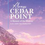 Always Cedar Point, with Author John Hidebrandt @ Eastman Library 11602 Lorain Avenue
