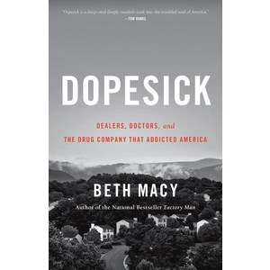 In the News Book Discussion -Dopesick by Beth Macy