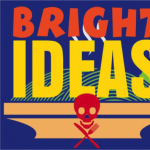 Bright Ideas by Eric Coble