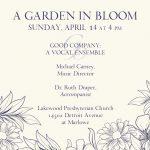 Good Company: A Vocal Ensemble ~ A Garden in Bloom