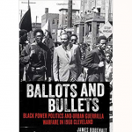 Ballots & Bullets: Black Power Politics and Urban Guerilla Warfare in 1968