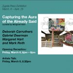 Capturing the Aura of the Already Said: Opening Reception