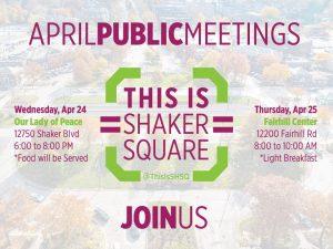 Public Meeting - Shaker Square Design