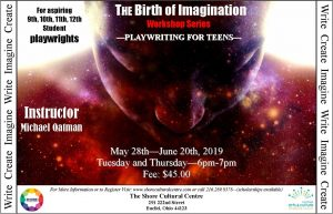 Playwriting for Teens, The Birth of Imagination Wo...