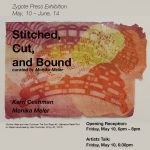 Stitched, Cut, and Bound: Opening Reception and Artist Talk