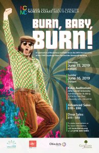 Burn, Baby, Burn! The North Coast Men's Chorus S...