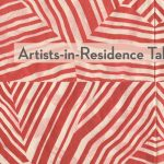 Artists-in-Residence Talk: April Bleakney, Ann Marie Kennedy, Taro Takizawa